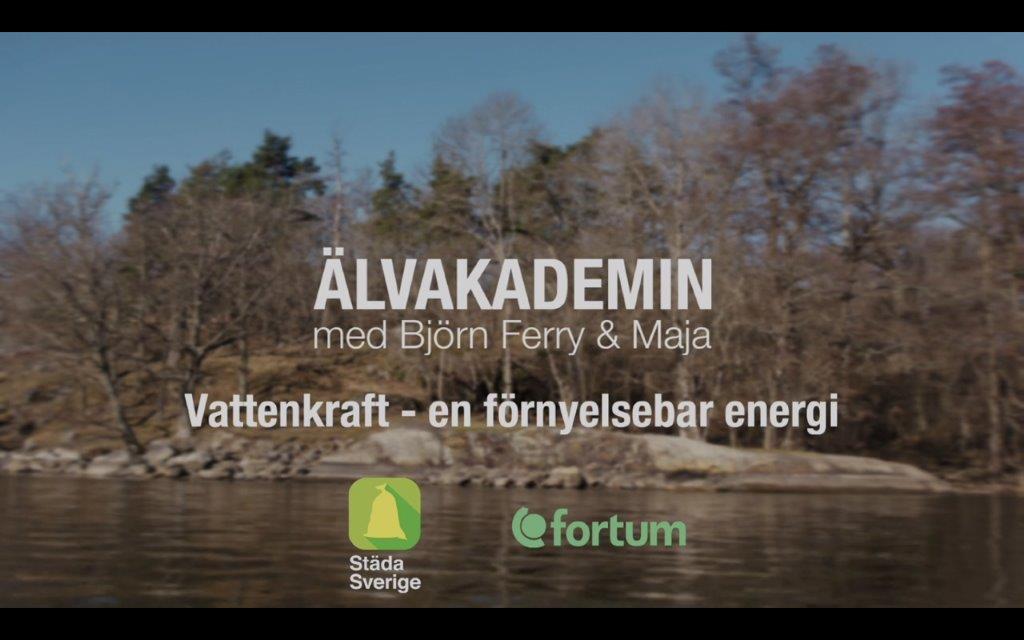 Fjärde och sista delen  i Älvakademin om förnyelsebar energi.